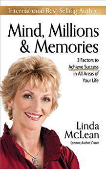 Mind, Millions, & Memories - by Linda McLean