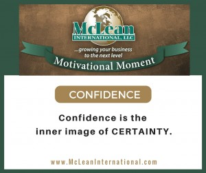 Motivational Moment – Confidence