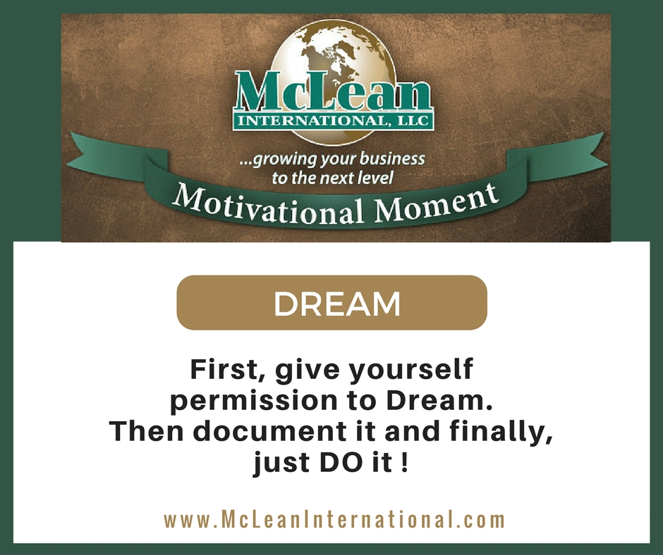 Give yourself permision to dream