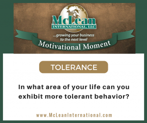 Motivational Moment – Tolerance