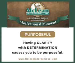 Motivational Moment – Purposeful