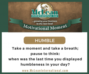 Motivational Moment – Humble