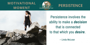 Motivational Moment – PERSISTENCE