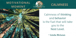 Motivational Moment – Calmness