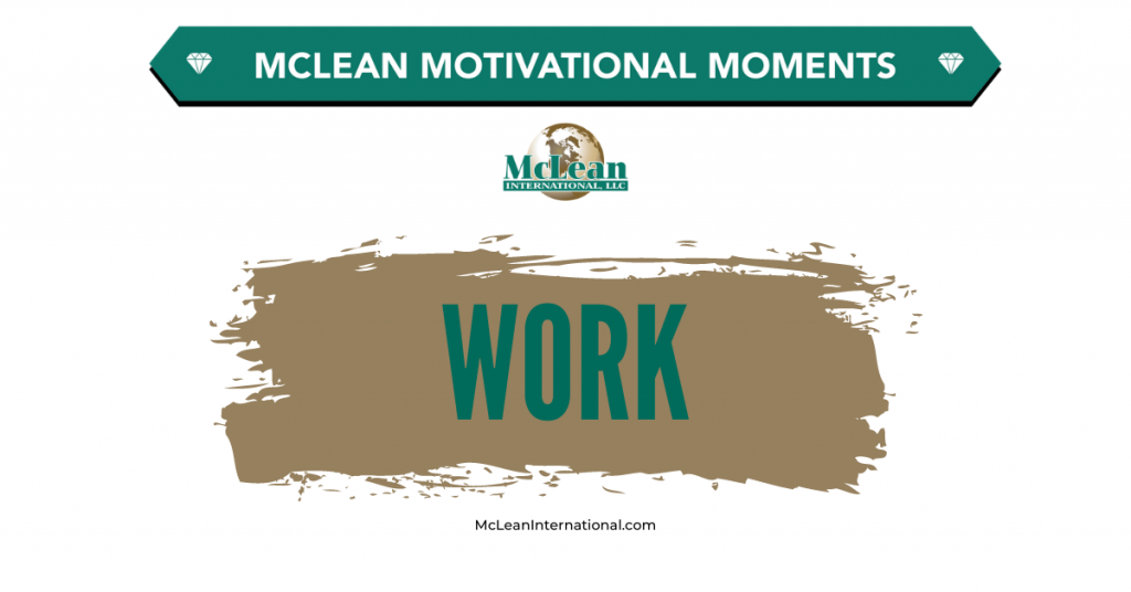 Motivational Moments - Work