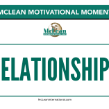 McLean International - Motivational Moments - Relationships