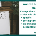 Want to achieve your goals?